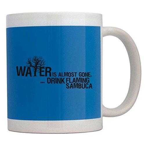Teeburon Water is almost gone drink Flaming Sambuca - Tassen