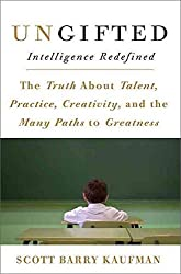 [Ungifted: Intelligence Redefined] (By: Scott Barry Kaufman) [published: June, 2013]