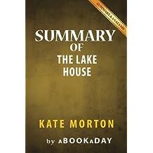 Summary of The Lake House: A Novel by Kate Morton