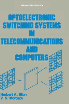 optoelectronic-switching-systems-in-telecommunications-and-computers-by-author-herbert-a-elion-publi