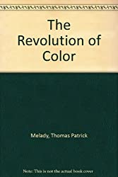 The Revolution of Color