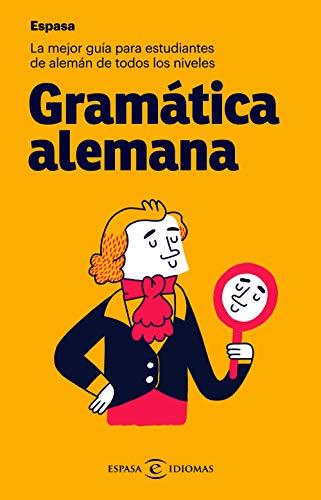 Gramática alemana: La mejor guía para estudiantes de alemán de ...