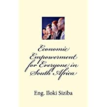 Economic Empowerment for Everyone in South Africa (English Edition)