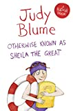 Otherwise Known as Sheila the Great (Fudge Book 2)