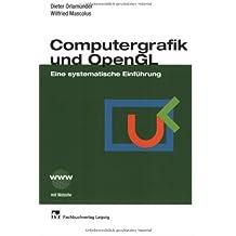 Computergrafik und OpenGL: Eine systematische Einführung
