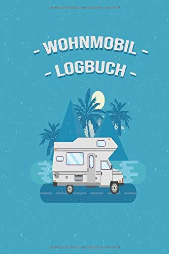 Wohnmobil Logbuch: Liebevoll gestaltetes Wohnmobil Camping Logbuch Reisetagebuch - Für Camper ein schönes Reisetagebuch Journal Caravan Notizbuch 11