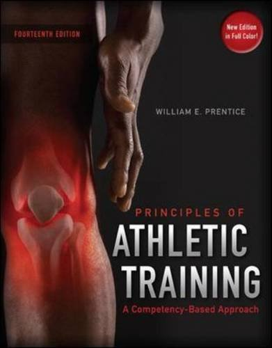 Principles of Athletic Training: A Competency-Based Approach with Connect Plus Athletic Training Access Card por William E. Prentice