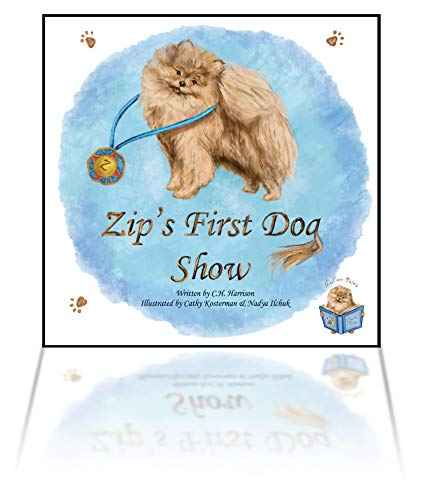 Zip's First Dog Show (The Pom Tales Book 1) (English Edition)