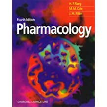 Pharmacology: Written by Humphrey P. Rang MB BS MA DPhil FMedSci FRS Profes, 1999 Edition, (4) Publisher: Churchill Livingstone [Paperback]