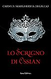 Il castello -1938 - serie LO SCRIGNO DI OSSIAN ep. 2 di 2 (Collana: Romanzi a puntate)