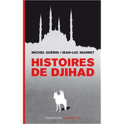 Histoires de Djihad (Document)