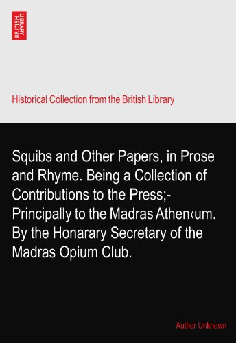 Madras Club (Squibs and Other Papers, in Prose and Rhyme. Being a Collection of Contributions to the Press;-Principally to the Madras Athen‹um. By the Honarary Secretary of the Madras Opium Club.)