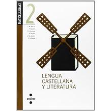 Lengua castellana y literatura. 2 Batxillerat - 9788466122757