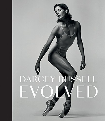 Darcey Bussell: Evolved por Darcey Bussell