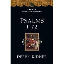 Psalms 1-72 (Kidner Classic Commentaries) by Derek Kidner (2014-10-05)