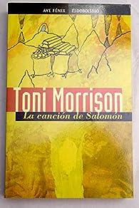 La cancion de salomon par  Toni Morrison