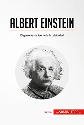 Albert Einstein: El genio tras la teoría de la relatividad (Historia) por 50Minutos.es