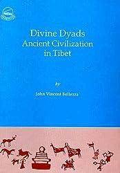 Divine Dyads: The Ancient Civilization of Tibet