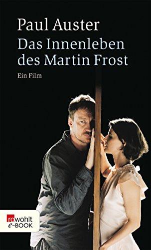 Das Innenleben des Martin Frost: Ein Film