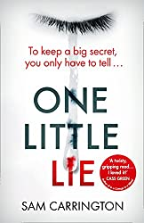 One Little Lie: From the best selling author comes a new crime thriller book for 2018
