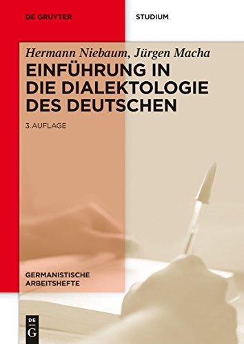 Einführung in die Dialektologie des Deutschen (Germanistische Arbeitshefte)