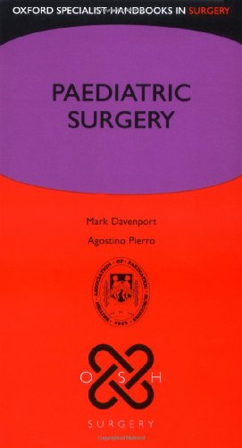 Paediatric Surgery (Oxford Specialist Handbooks in Surgery)