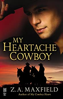 My Heartache Cowboy: (Intermix) (My Cowboy) by [Maxfield, Z.A.]