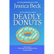 Deadly Donuts: Book 10 in the Donut Mysteries by Jessica Beck (2013-06-25)