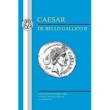 Caesar: Gallic War II (Latin Texts) (Bk.2) by Julius Caesar (1998-01-01)