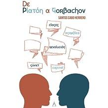 De Platón a Gorbachov