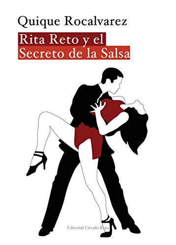 Rita Reto y el Secreto de la Salsa por Maria Roca Albertos