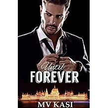 Until Forever: A Dark Billionaire Romance