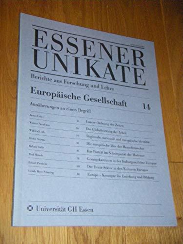 Europäische Gesellschaft: Annäherungen an einen Begriff (Essener Unikate)