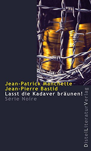 Lasst die Kadaver bräunen! (Série Noire) (German Edition)