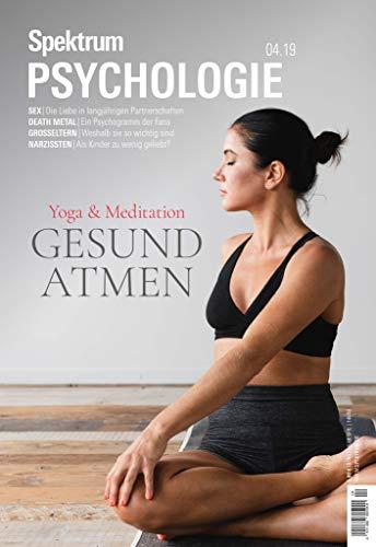 Spektrum Psychologie 4/2019 - Gesund atmen: Yoga & Meditation ...