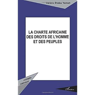 La charte africaine des droits de l'homme et des peuples