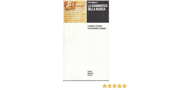 La Grammatica Della Musica Otto Karolyi Pdf