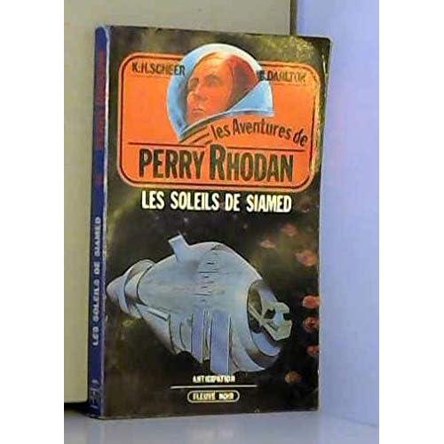 Les Soleils de Siamed (Les Aventures de Perry Rhodan)