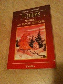 Futhark : Manuel de magie runique par Edred Thorsson