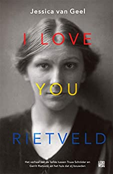 I love you, Rietveld van [Geel, Jessica van]