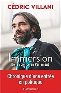 Immersion - De la science au Parlement par Cédric Villani