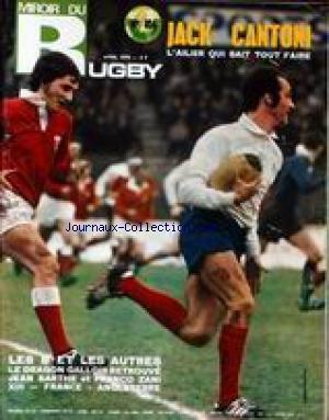 MIROIR DU RUGBY [No 104] du 01/04/1970 - JACK CANTONI - LES B ET LES AUTRES - LE DRAGON GALLOIS RETROUVE - JEAN BARTHE ET FRANCO ZANI - XIII - FRANCE - ANGLETERRE.