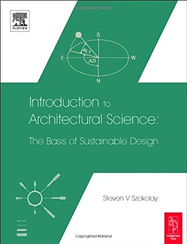 Introduction to Architectural Science: The Basis of Sustainable Design by