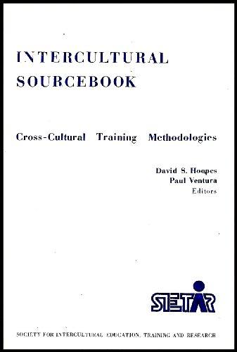 Intercultural sourcebook: Cross-cultural training methodologies