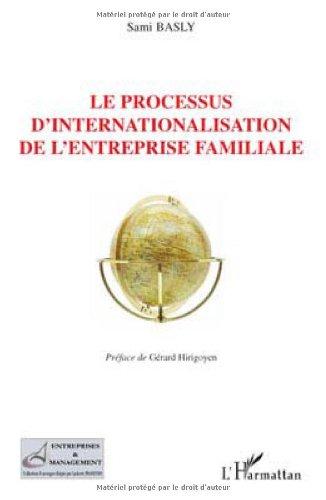 Le processus d'internationalisation de l'entreprise familiale