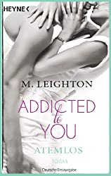 Atemlos: Addicted to You 1 - Roman (German Edition)