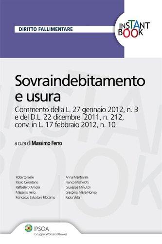 Sovraindebitamento e usura (Instant book)
