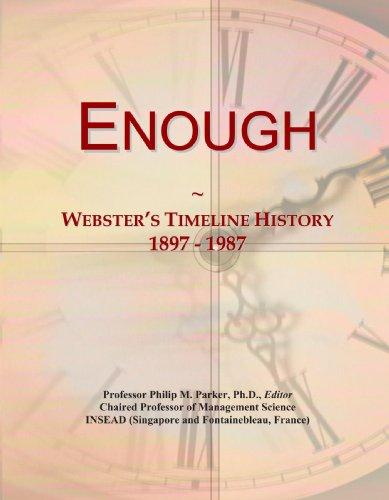Enough: Webster's Timeline History, 1897 - 1987