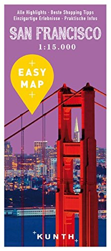 EASY MAP San Francisco: mit Highway 1, 1:15.000 (KUNTH EASY MAP / Reisekarten)