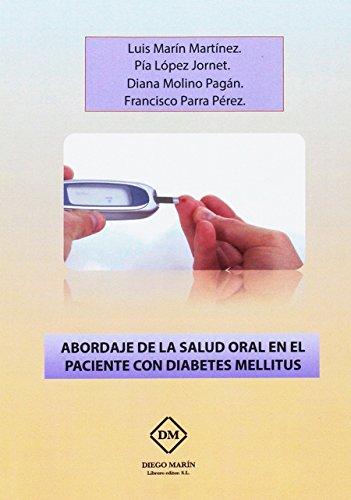 ABORDAJE DE LA SALUD ORAL EN EL PACIENTE CON DIABETES MELLITUS por LUIS MARIN MARTINEZ